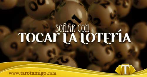 Soñar que te toca la Lotería