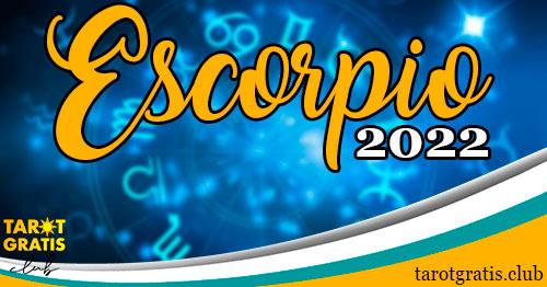 horoscopo Escorpio de 2022 - tarot gratis club