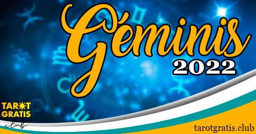 horóscopo Géminis de 2022 - tarot gratis club