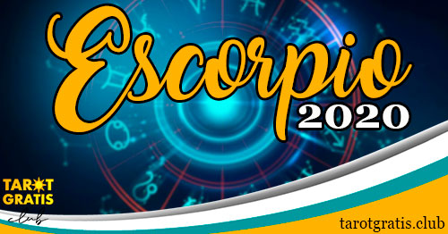 Horoscopo Escorpio de 2020 - tarot gratis club