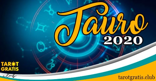 Horóscopo Tauro de 2020 - tarot gratis club