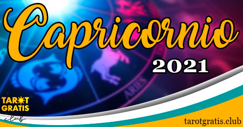horoscopo Capricornio de 2021 - tarot gratis club