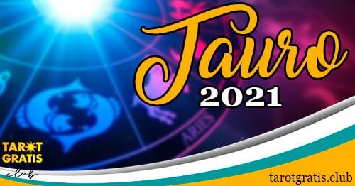 horoscopo Tauro de 2021 - tarot gratis club