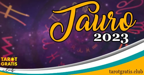 horóscopo tauro de 2023 - tarot gratis club